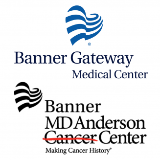 Banner Gateway Medical Center & Banner MD Anderson Cancer Center
